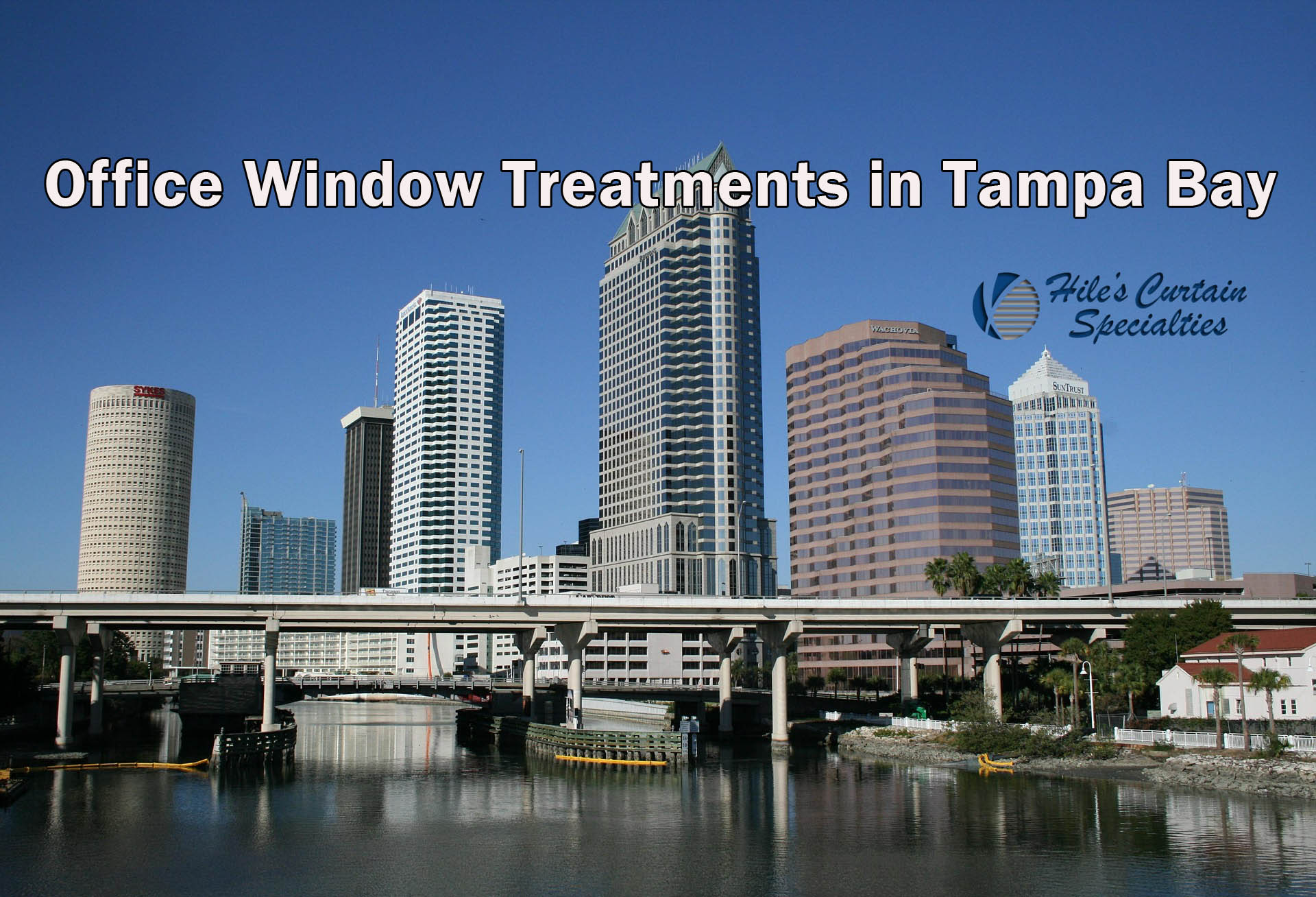 Office Window Treatment in Tampa Bay - Hile's Curtain Specialties