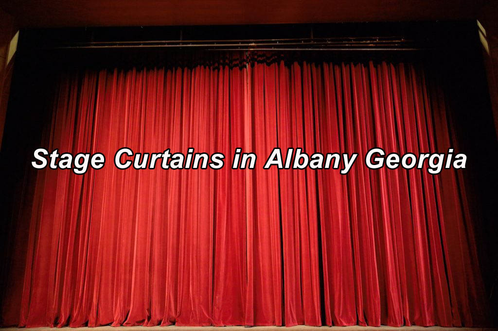 Stage Curtains in Albany Georgia