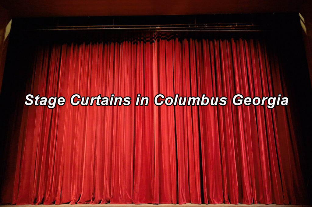 Stage Curtains in Columbus Georgia