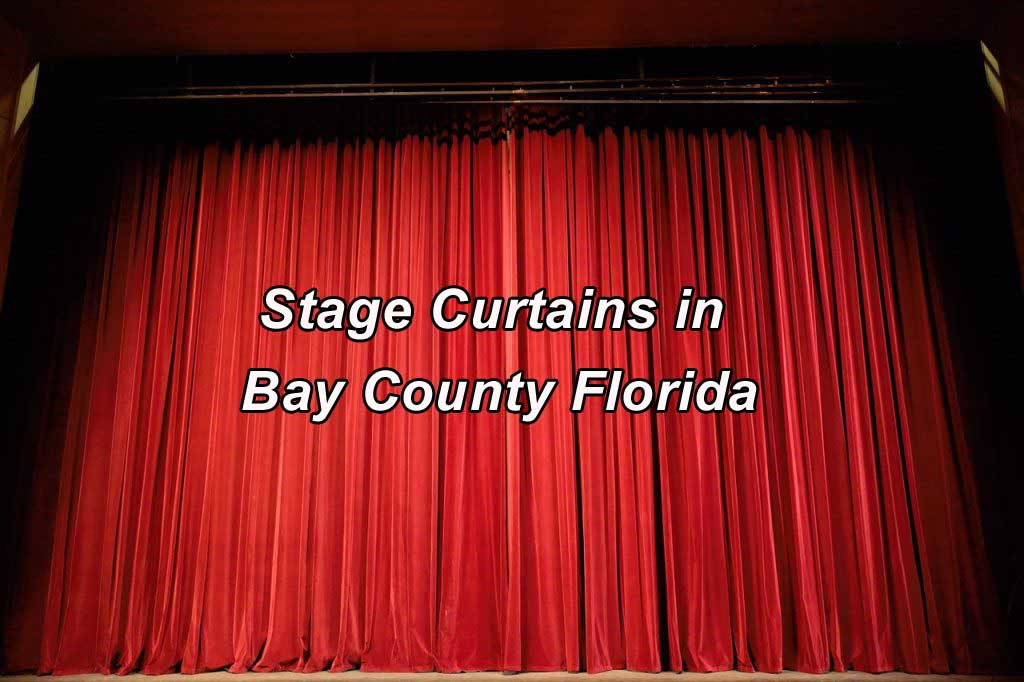 Stage Curtains in Bay County Florida