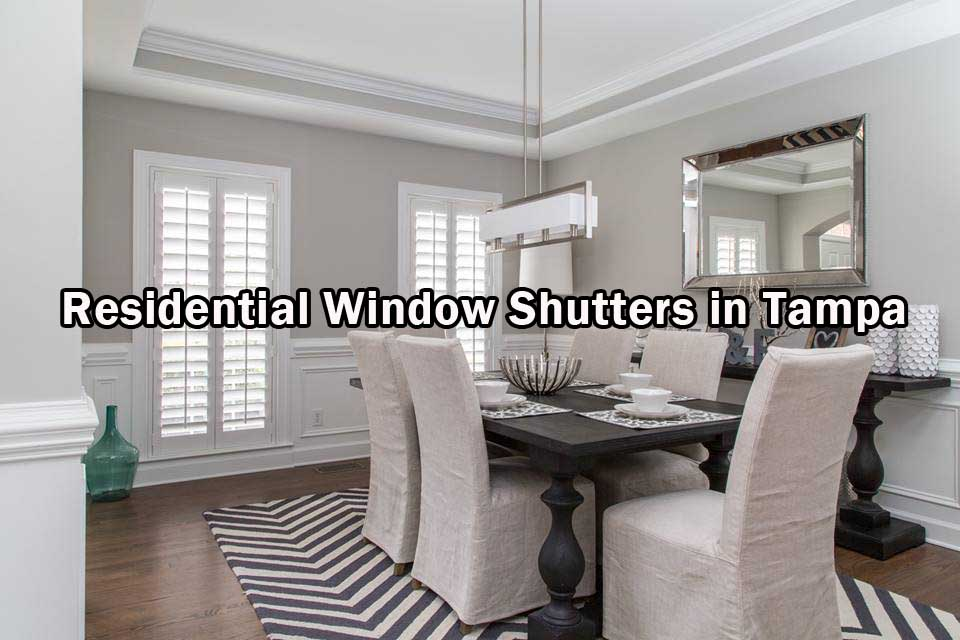 Residential Window Shutters in Tampa