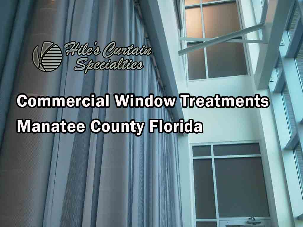 Commercial Window Treatments - Manatee County Florida