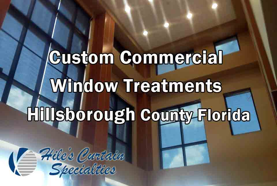 Commercial Window Treatments - Hillsborough County Florida