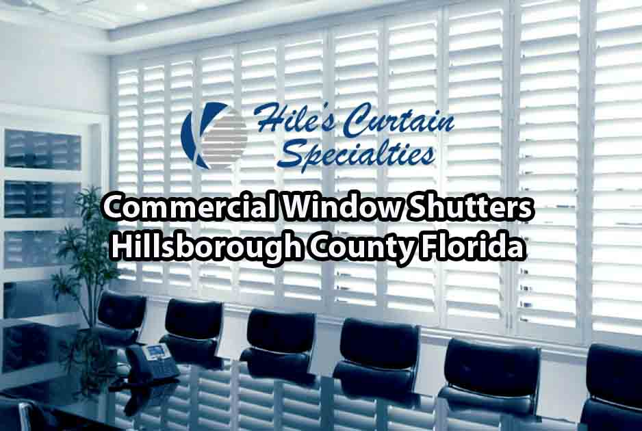 Commercial Window Treatments - Hillsborough County