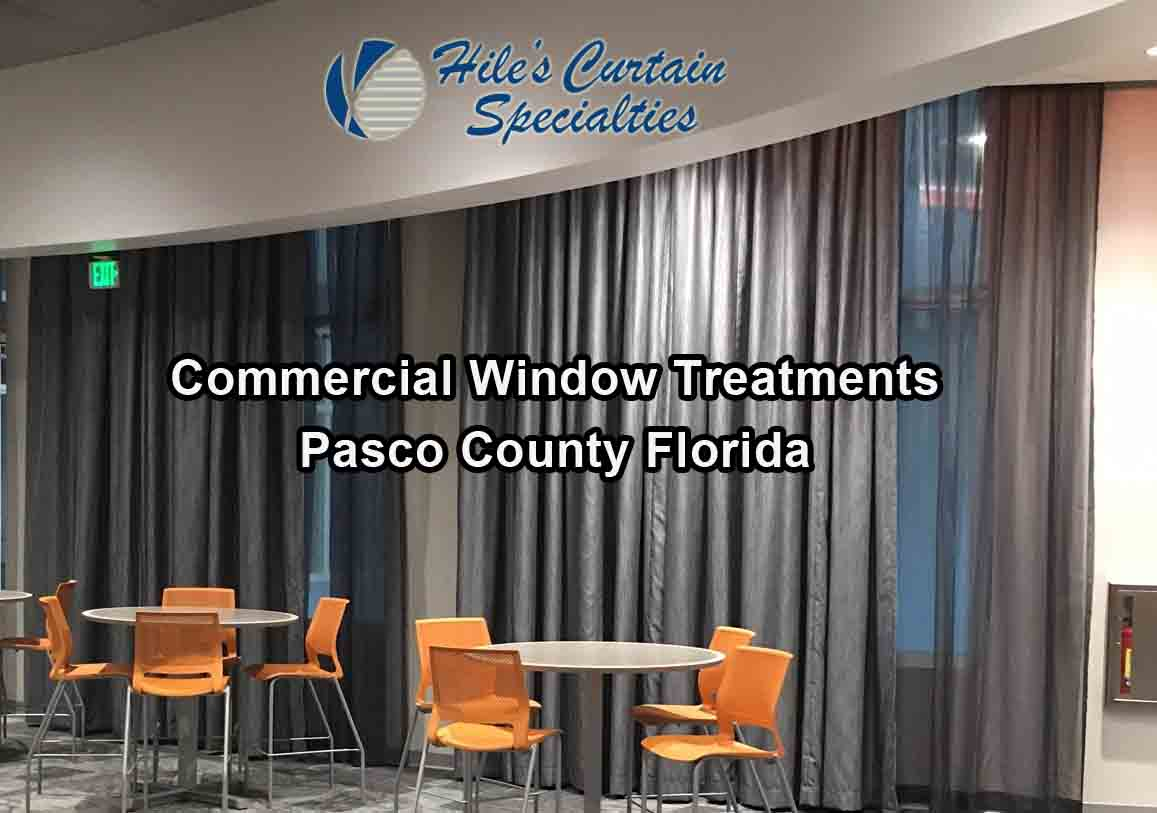 Commercial Window Treatments - Pasco County Florida
