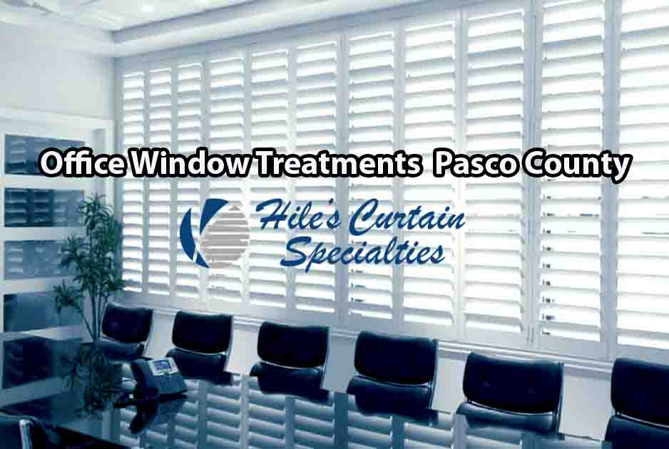 Office Window Treatments - Pasco County