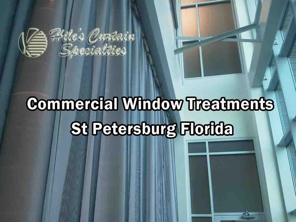 Commercial Window Treatments - St Petersburg Florida
