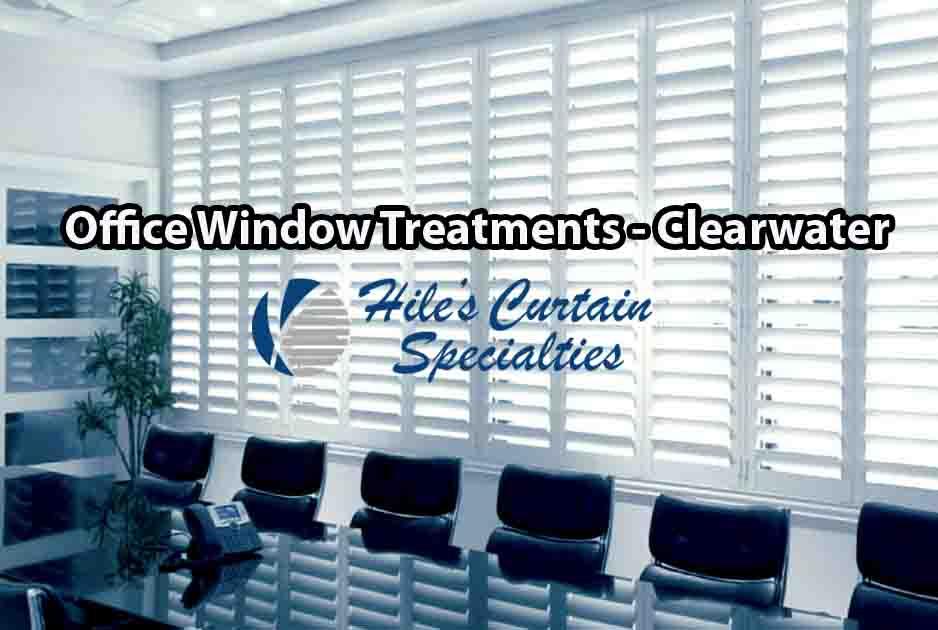 Office Window Treatments - Clearwater